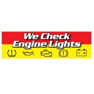 "Vinyl Banner - ""We Check Engine Lights"""