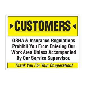 Remind customers of OSHA regulations!