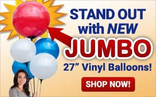 Stand Out with New JUMBO Vinyl Balloons